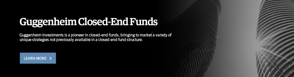 Guggenheim Closed-End Funds (CEFs)