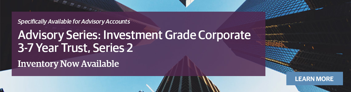 Investment Grade Corporate 3-7 Year Trust, Series 2